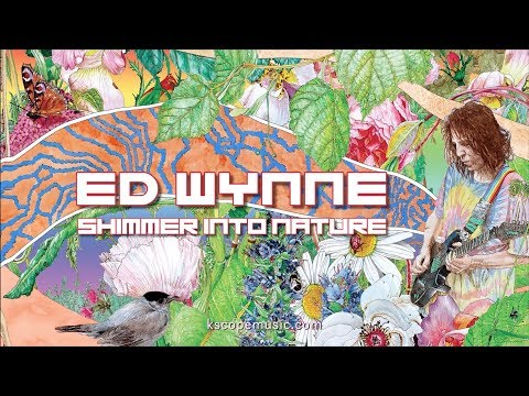 Ed Wynne - Shimmer into Nature (trailer) Mp3