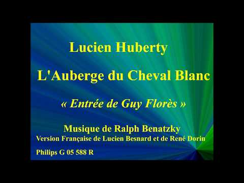 Lucien Huberty   L'Auberge du Cheval Blanc   Entrée de Guy Florès