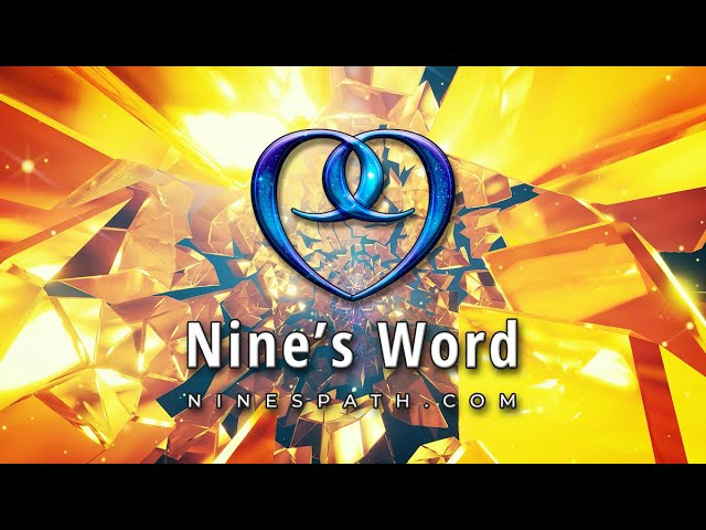 The Answer Arrives | Nine's Word Pleiadian Message