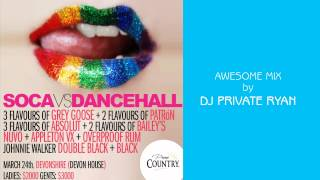 Soca Vs Dancehall: Whats your Flavour - DJ Private Ryan: Post Carnival Relief 2012 [Soca 2012]