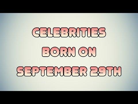 Celebrities born on September 29th
