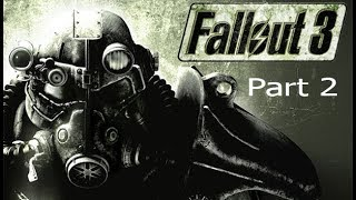 Fallout 3 Complete Playthrough- Part 2- Galaxy News Radio- (PC/60 FPS)