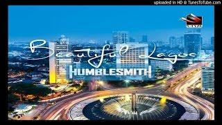 Beautiful-Lagos-Humblesmith (2017 MUSIC)