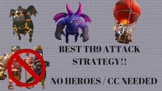 NEW BEST TH9 FARMING ATTACK STRATEGY NEW UPDATE | NO HEROES AND CC NEEDED