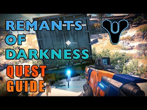 REMNANTS OF DARKNESS MADE EASY!   Destiny (Quest Guide)