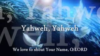 At Your Name Yahweh by Phil Wickham- Lyrics