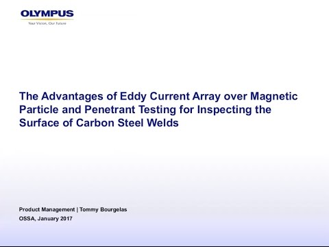 Advantages of Eddy Current Array for Inspecting the Surface of Carbon Steel Welds