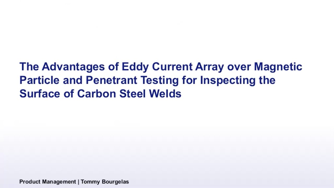 Advantages of Eddy Current Array for Inspecting the Surface of ...