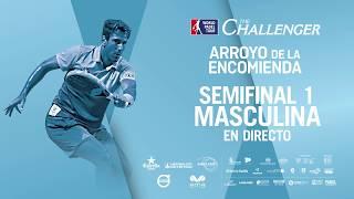 Semifinales Masculinas WPT  Arroyo de la Encomienda Challenger 2018