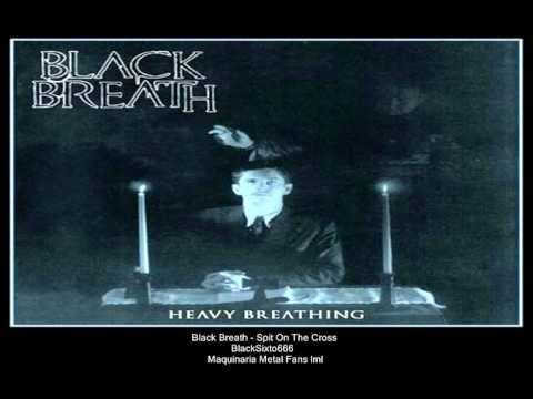 Black Breath - Spit On The Cross mp3
