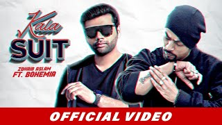 Kala Suit (Official Video) | Zohaib Aslam | Bohemia | Latest Punjabi Songs 2019 | Kala Tikka