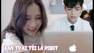 Bạn TRai Tôi Là ROBOT | PHIM NGẮN HỌC ĐƯỜNG | GÃY FAN | #GãyTV