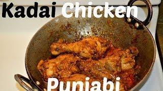 Kadai Chicken Authentic Punjabi Dhaba Style Recipe video by Chawla