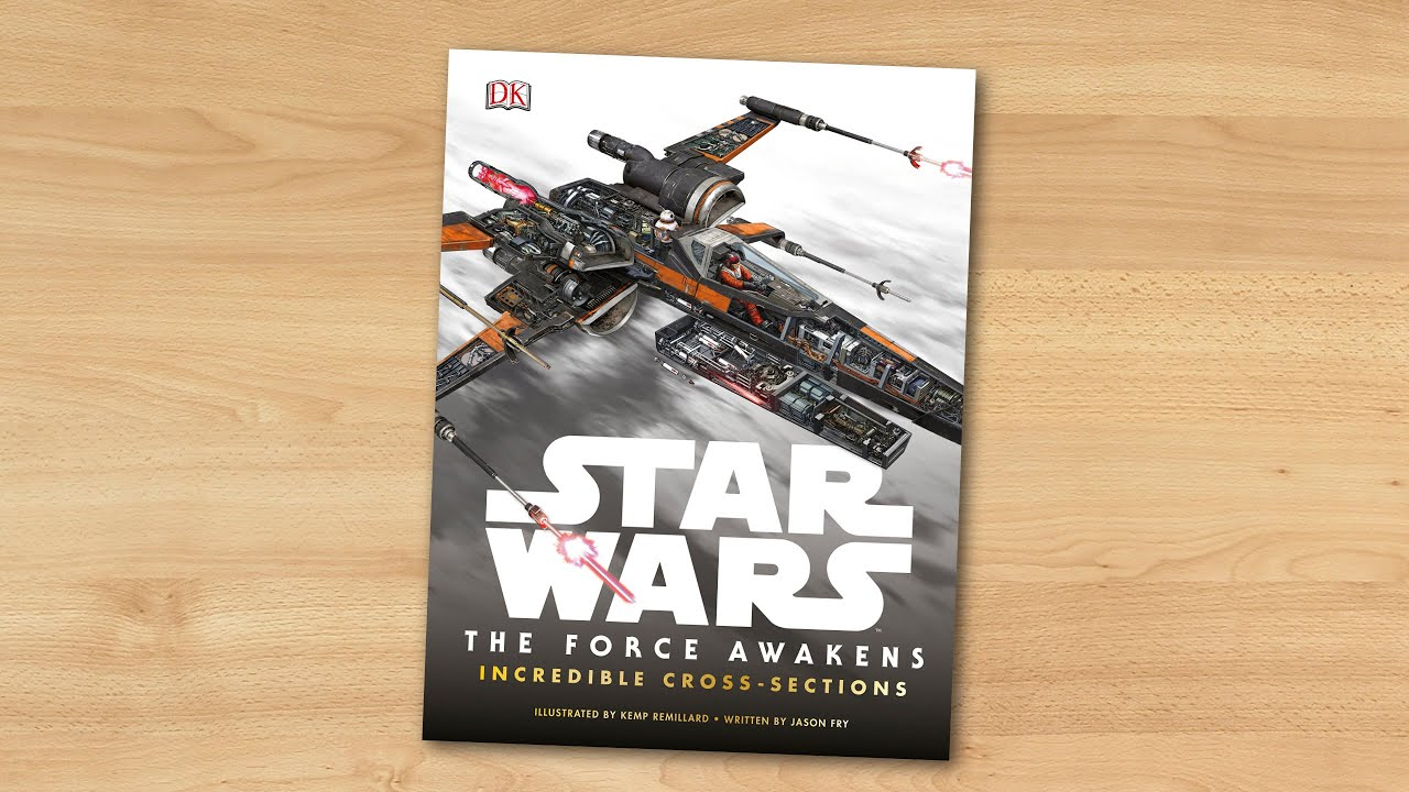Star Wars The Force Awakens Incredible Cross Sections Youtube
