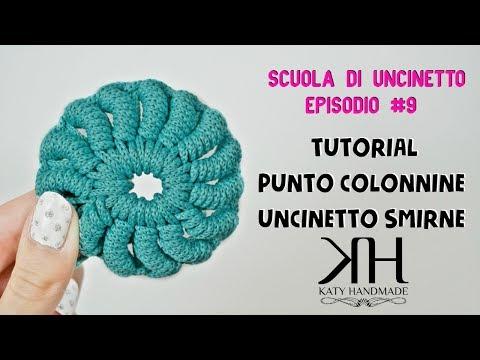 PUNTO COLONNINA con UNCINETTO SMIRNE - CROCHET - SCUOLA DI UNCINETTO EP.#9 ● Katy Handmade