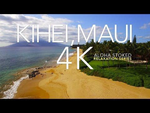 Kihei Maui Beach 4K - Relaxation Series