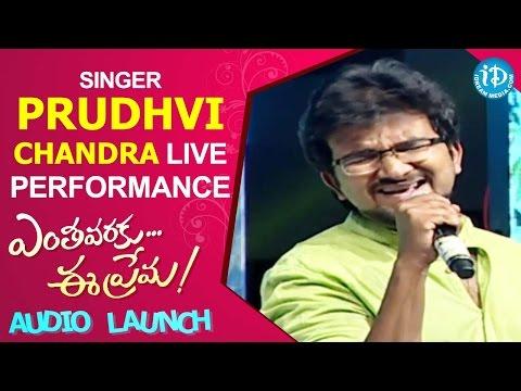 Singer Prudhvi Chandra Live Performance @ Enthavaraku Ee Prema Audio Launch | Jiiva, Kajal Aggarwal