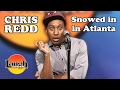 "watch he video of ""Snowed In"" In Atlanta (Chris Redd)"