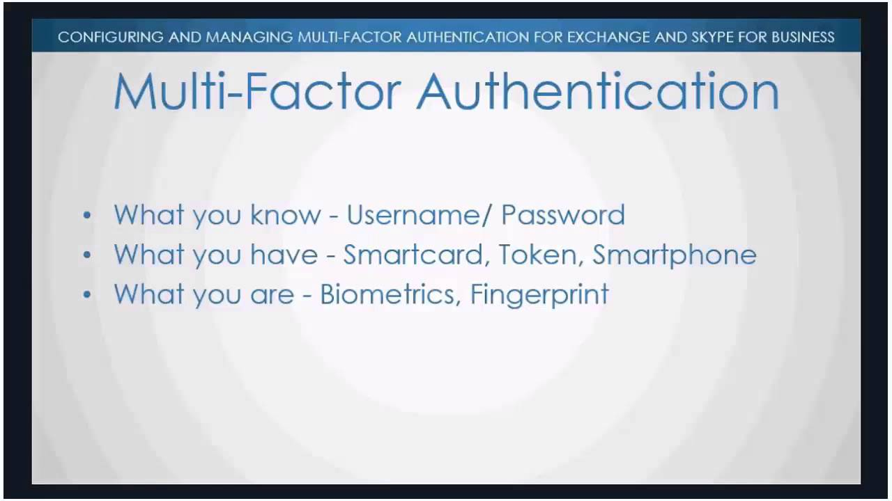 Configuring and Managing Multi-factor Authentication for Exchange and Skype  for Business