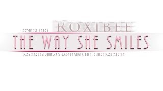 Тне way she smiles ·contest entry·