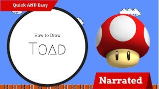 How to Draw Toad from Mario QUICK AND EASY (NARRATED)