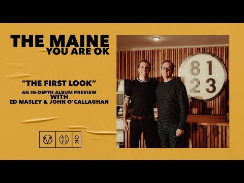 The Maine 'You Are Ok' In Depth Album Preview