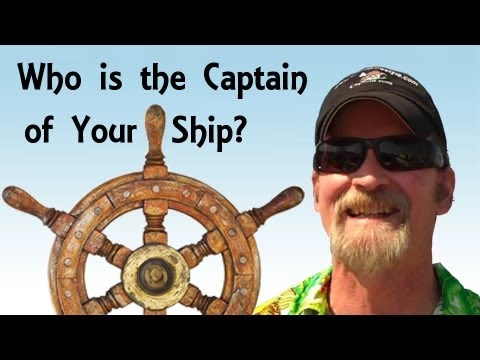 Captain of Your Vessel (Ship), Who is Driving the Bus - Pirate Lifestyle TV ™ Quickie 078
