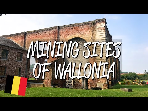 Major Mining Sites of Wallonia - UNESCO World Heritage Site