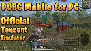 PUBG Mobile for PC (Official Tencent Emulator) - TUTORIAL