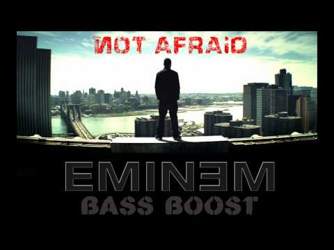 Eminem  Not Afraid Bass Boost