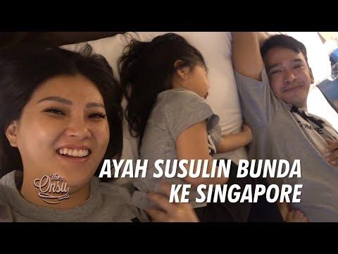 The Onsu Family - Ayah Susulin Bunda Ke Singapore