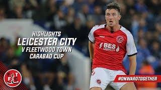 Video Leicester City 4-0 Fleetwood Town | Highlights download MP3, 3GP, MP4, WEBM, AVI, FLV September 2018