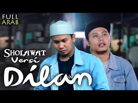 Lagu Dilan Versi Sholawat Full Arab