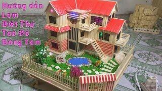 Dạy làm nhà tăm tre từ A-Z (phần 4) | Hướng dẫn làm biệt thự táo đỏ bằng tăm | Nhà tăm mã N-3D |