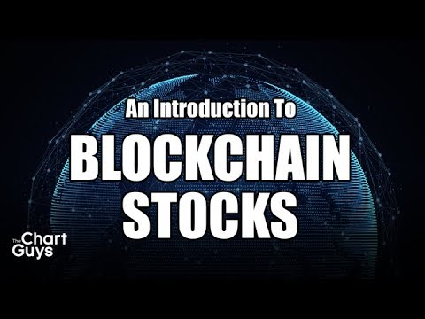 Intro to BLOCKCHAIN Stocks by ChartGuys.com
