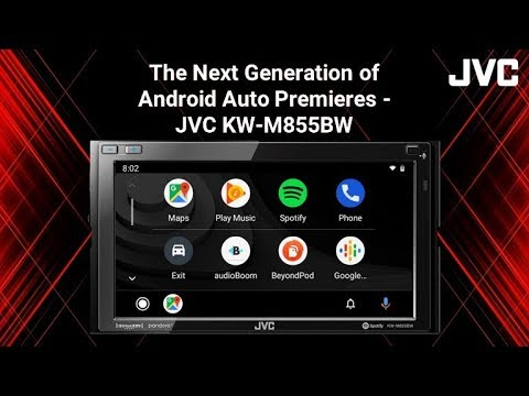The Next Generation of Android Auto Premieres - JVC KW-M855BW