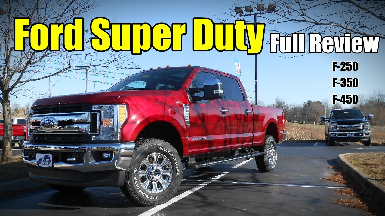 2017 Ford Super Duty Full Review F 250 350 450 Platinum King Ranch Lariat Xlt Xl You