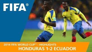 HONDURAS v ECUADOR (1:2) - 2014 FIFA World Cup™