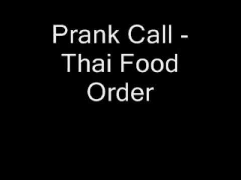 Prank Call – Thai Food Order