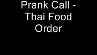 Prank Call - Thai Food Order