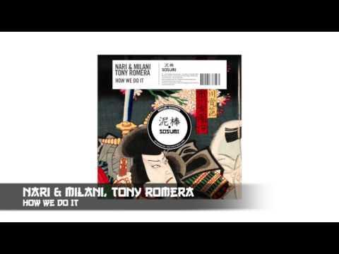 Nari & Milani, Tony Romera - How We Do It [Sosumi Records]