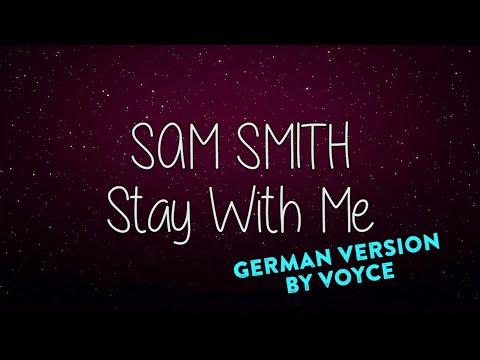 Sam Smith - Stay With me AUF DEUTSCH