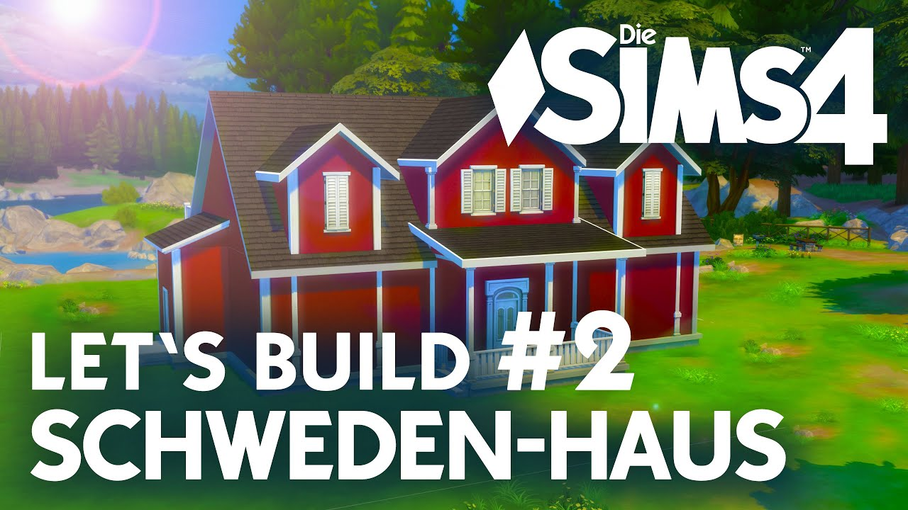 die sims 4 let 39 s build schweden haus 2 grundriss dach bauen youtube. Black Bedroom Furniture Sets. Home Design Ideas