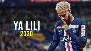 Neymar Jr  ► Ya Lili - Balti ft. Hamouda ● Insane Skills \u0026 Goals ● 2019/20   HD