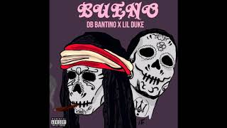 DB Bantino ft Lil Duke Bueno