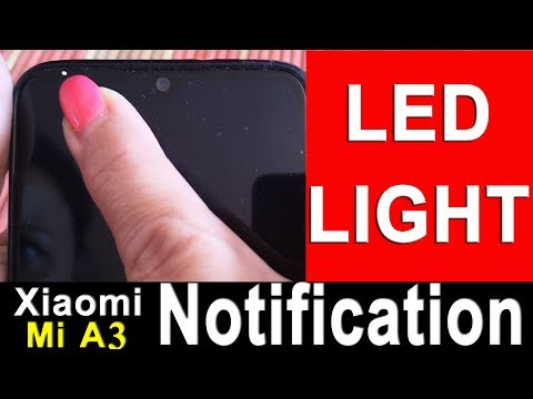 Xiaomi Mi A3 Led Notification Light Enabling