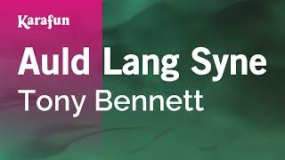 Karaoke Auld Lang Syne - Tony Bennett *