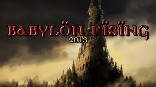 Babylon Rising 2013.