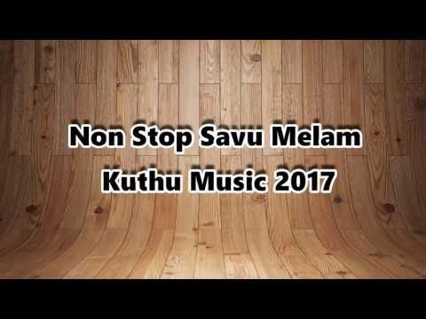 Non Stop savu melam kuthu music Death Dance 2018
