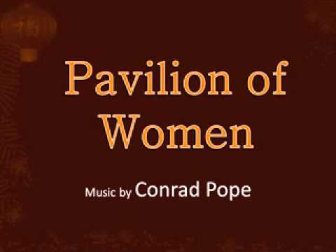 Pavilion of Women 01. Pavilion of Women from YouTube · Duration:  2 minutes 45 seconds
